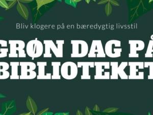 Grøn Dag: Sådan gør du din hverdag mere bæredygtig